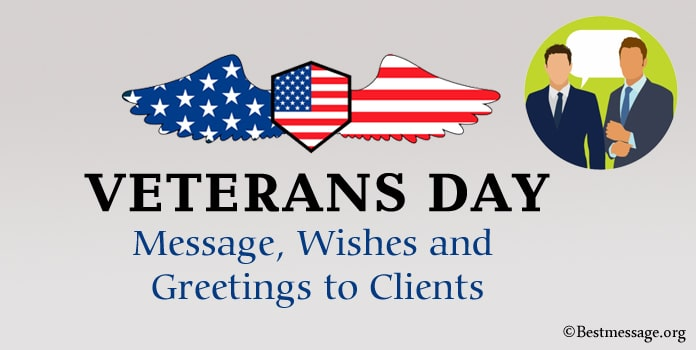Veterans Day Message, Veterans Day Wishes greetings to Clients