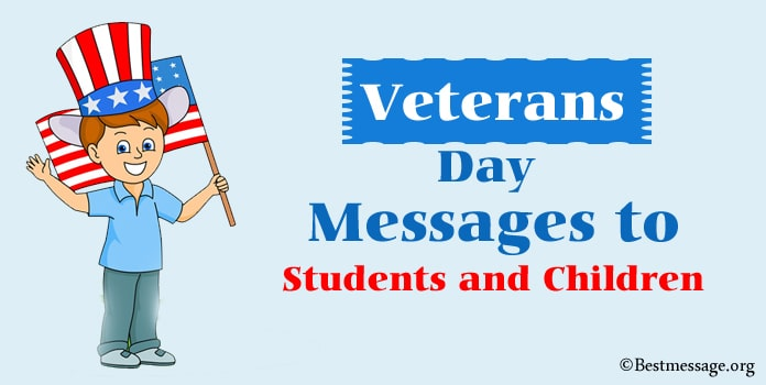 Veterans Day Messages to Students and Children in English