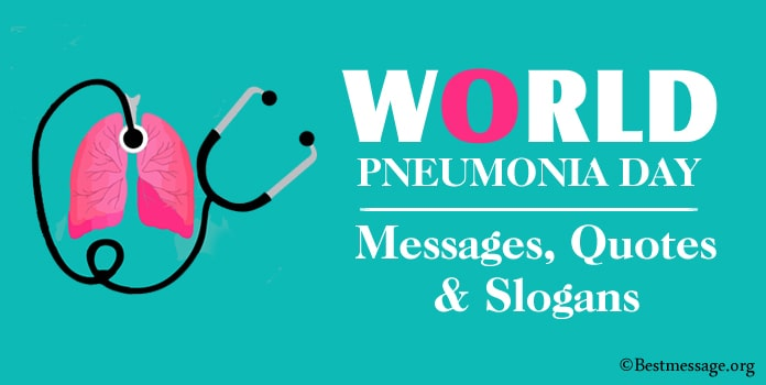 World Pneumonia Day Messages, Quotes, Pneumonia Slogans