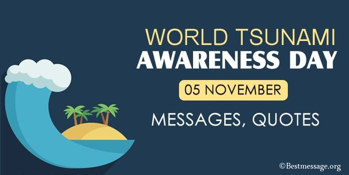 World Tsunami Awareness Day Messages, Quotes