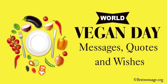 Best World Vegan Day Quotes, Vegan Day Wishes Messages