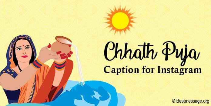 Chhath puja caption for instagram, Chhath puja captions