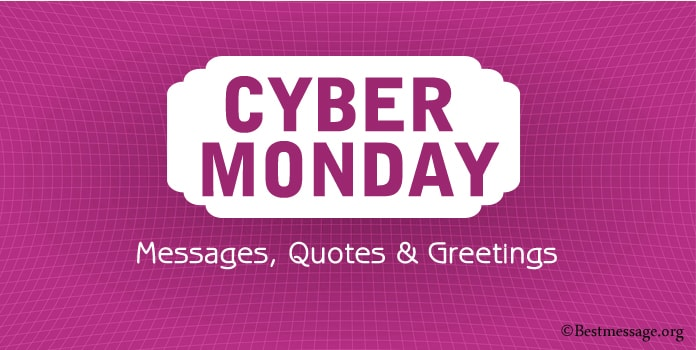 Cyber Monday Messages, Greetings, Cyber Monday Quotes, Sayings