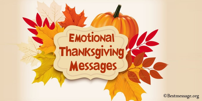 Emotional Thanksgiving Messages for Friends, Emotional Thanksgiving Wishes