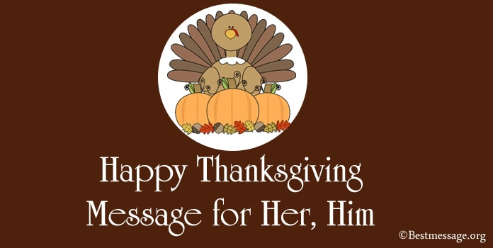 Happy Thanksgiving Message for Her, Him, Thanks messages