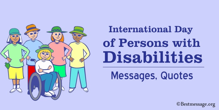 International Day of Persons with Disability Day Messages, Disability Quotes