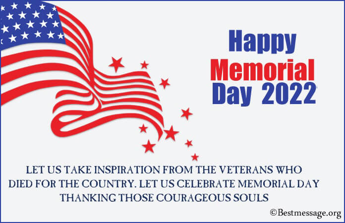 Happy Memorial Day Messages, Memorial Day Wishes 2021