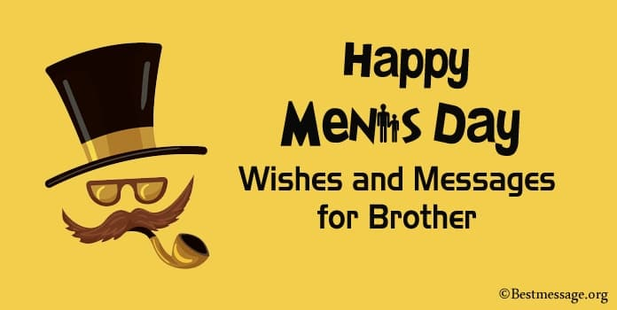 Happy Men's Day Quotes, Men's Day Wishes Messages for Brother