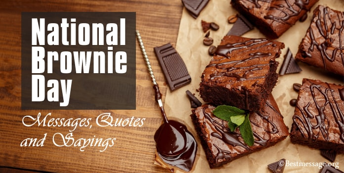 National Brownie Day Messages, Brownie Quotes and Sayings