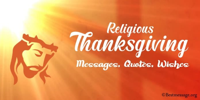 Religious Thanksgiving Messages, Christian Thanksgiving Quotes, Wishes