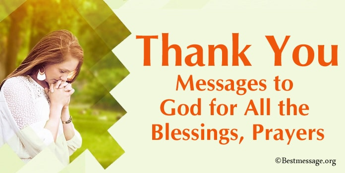 Thank You Messages to God, Thanksgiving Blessings, Thanksgiving Prayers