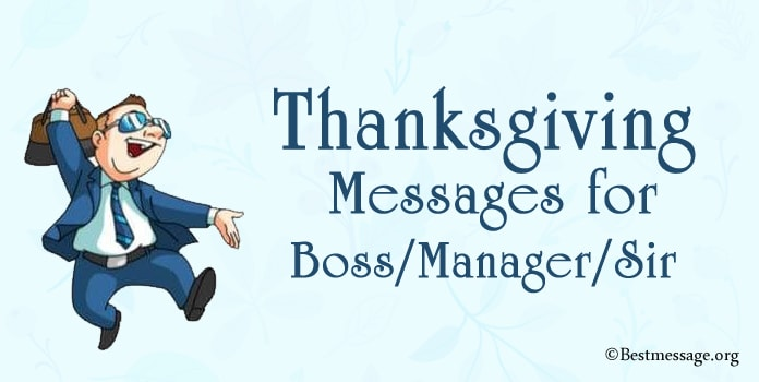 Thanksgiving Messages for Boss, Manager, Sir
