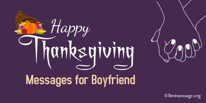 Happy Thanksgiving Wishes, Messages for Boyfriend