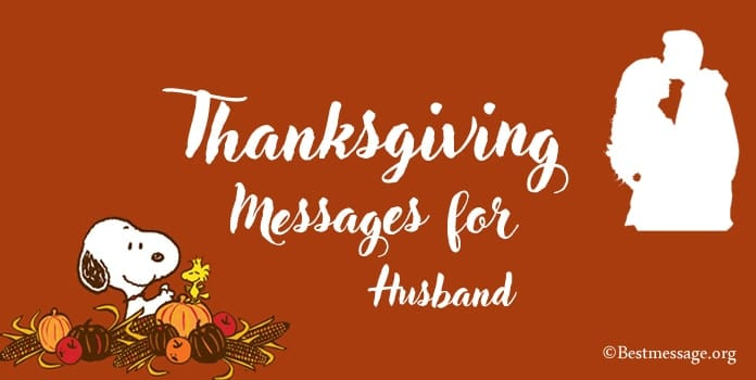 Thanksgiving Day Messages for Husband, thank you wishes, Appreciation quotes