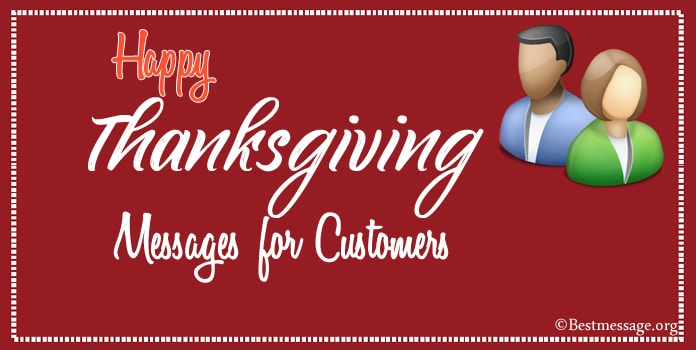 Happy Thanksgiving Message to Customers, Thank you Message