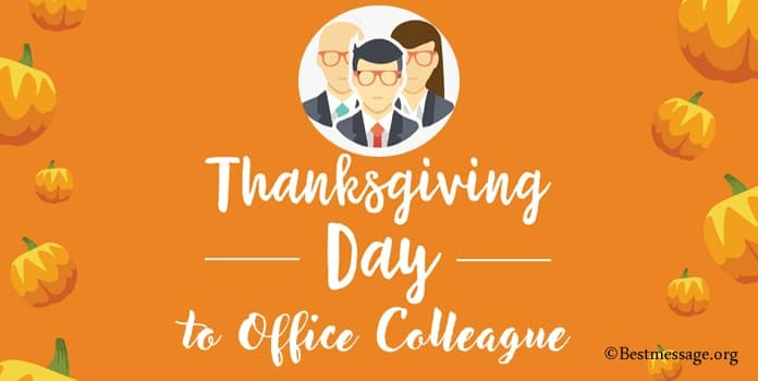 Thanksgiving Message to Office Colleague