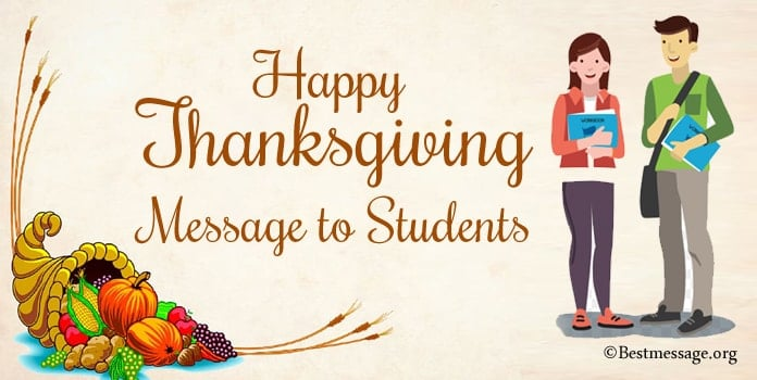 Happy Thanksgiving Message to Students, Thank You wishes quotes