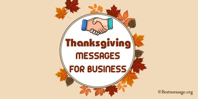 Thanksgiving Messages for Business, Thanksgiving Business Wishes Quotes