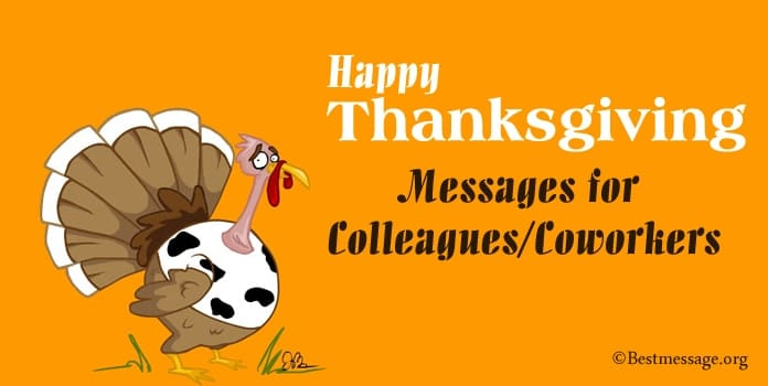 Happy Thanksgiving Messages for Colleagues, Coworkers Thanksgiving Wishes