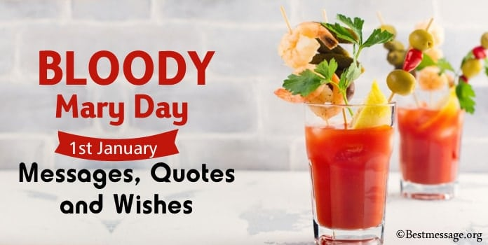 Bloody Mary Day Wishes, Messages, Quotes
