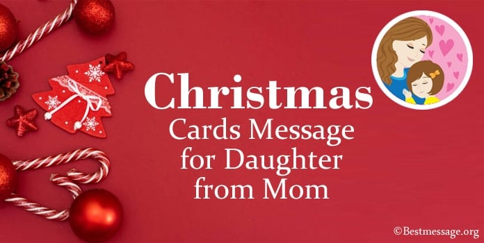 Christmas Cards Message for Daughter from Mom