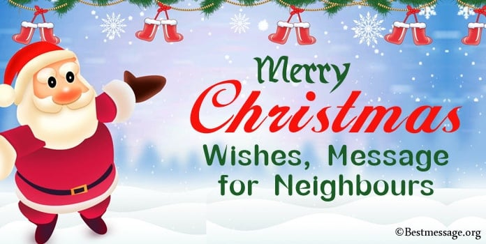 Neighbours Christmas Wishes, Christmas Message for Neighbours