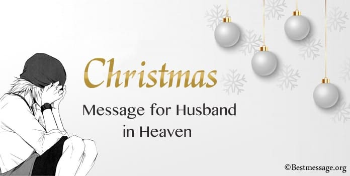 Christmas Message for Husband in Heaven