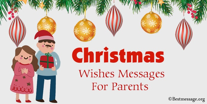 Christmas Messages for Parents, Mom and Dad Merry Christmas Wishes