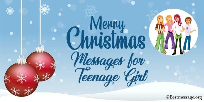 Merry Christmas Messages for Teenage Girl, daughter Christmas Wishes