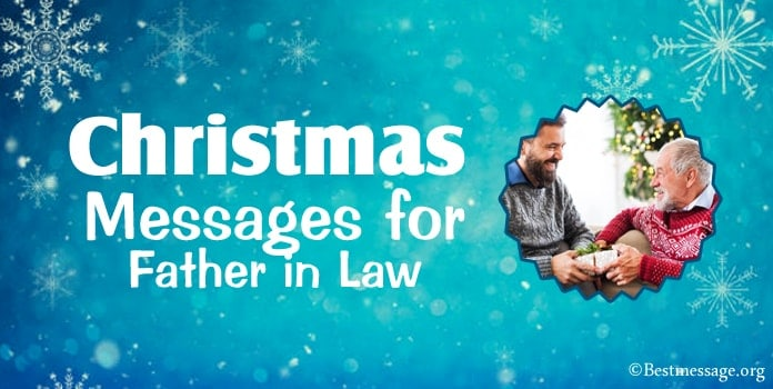 Christmas Wishes, Christmas Messages for Father in Law