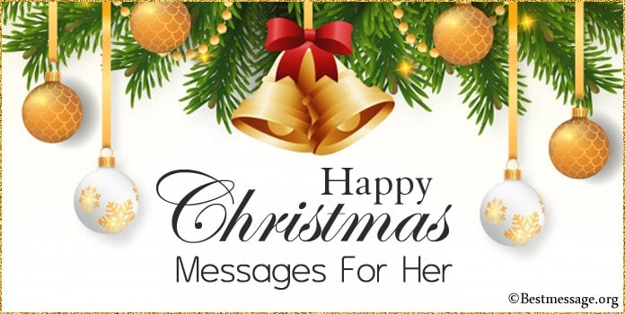 Christmas Messages for Her, Merry Christmas Love wishes for girlfriend, wife, lover