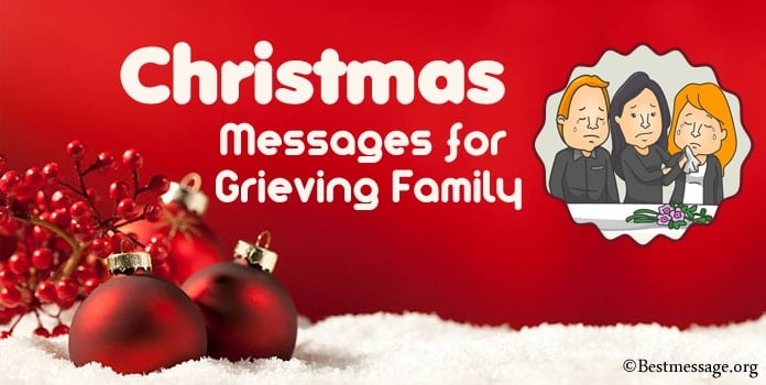 Christmas Wishes Message for Grieving Family