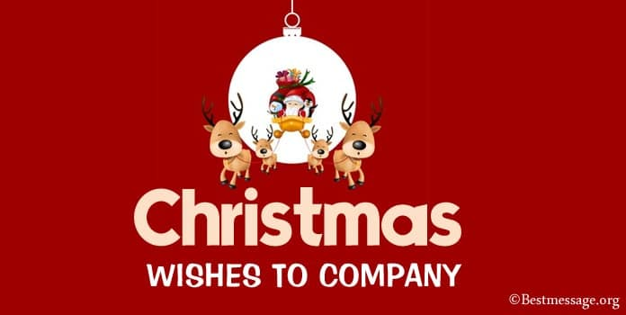Business Christmas Messages, Christmas Wishes to Company Employees, Clients
