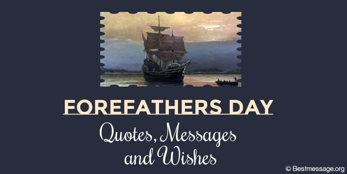 Forefathers Day Messages Wishes, Forefathers Quotes