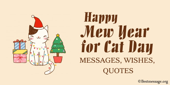 Happy Mew Year for Cat Day Messages, Wishes, Quotes