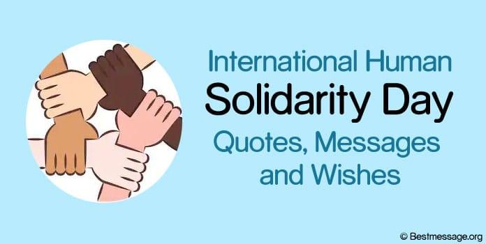 International Human Solidarity Day messages, human solidarity quotes, Greetings