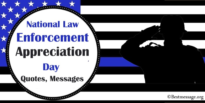 National Law Enforcement Appreciation Day Messages, Thank you Police Officer Quotes