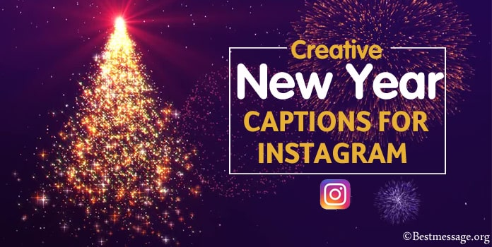 Creative New Year Instagram Captions, New Year Captions pictures, Pics