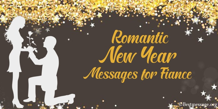 Happy New Year Messages for Fiance, New Year Wishes Wife, Husband, Lover, Girlfriend