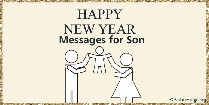 Happy New Year Wishes for Son, New Year messages, quotes Image