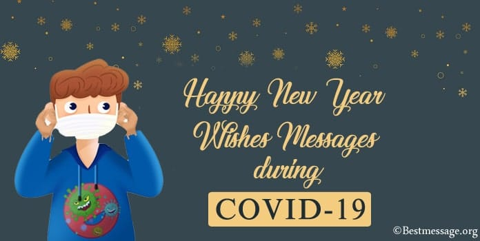 COVID-19 New Year Wishes, COVID-19 New year Messages and Greetings