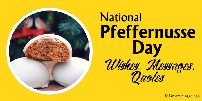 National Pfeffernusse Day Quotes, Messages and Wishes
