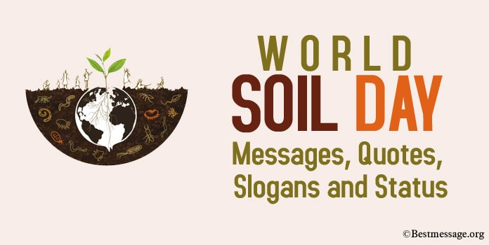 World Soil Day Messages, Soil Quotes, Soil Slogans, Whatsapp Status