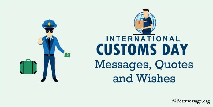International Customs Day Messages, Customs Day Quotes Greetings