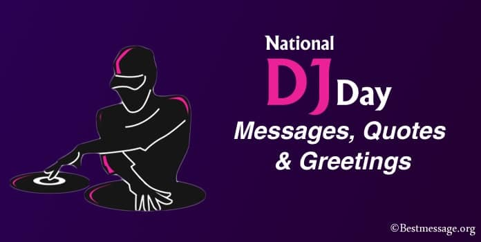 Disc Jockey Day Messages, DJ Quotes, DJ Greetings Images