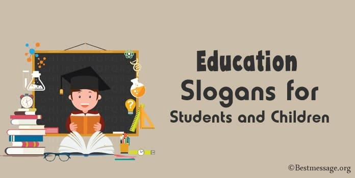 Education Slogans, Best Education Slogans students children