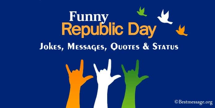 Happy Republic Day Funny Jokes, Funny Messages, Whatsapp Status