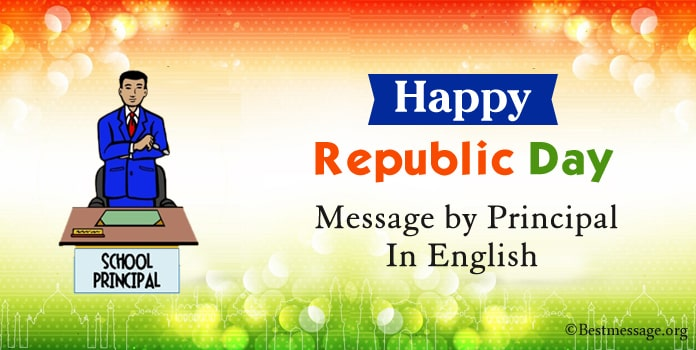 Happy Republic Day Message by Principal in English