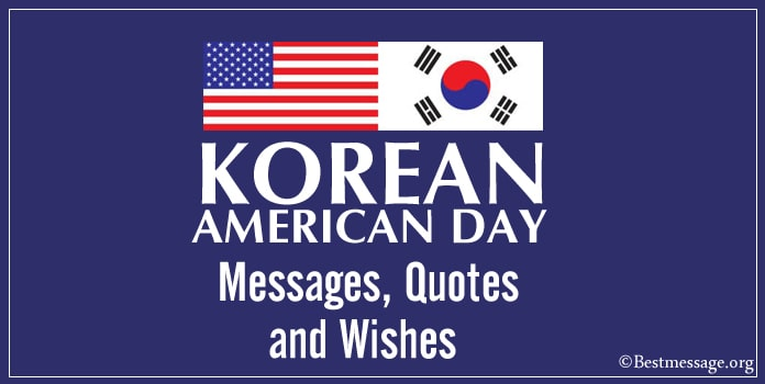 Korean American Day Messages, Quotes, Korean American Day Wishes