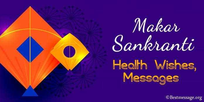 Makar Sankranti Health Wishes, health slogans, Messages in English